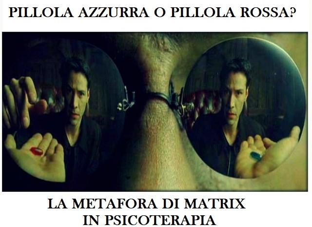 LA METAFORA DI MATRIX IN PSICOTERAPIA