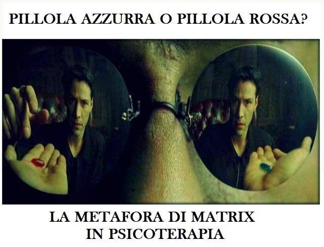 LA METAFORA DI MATRIX IN PSICOTERAPIA